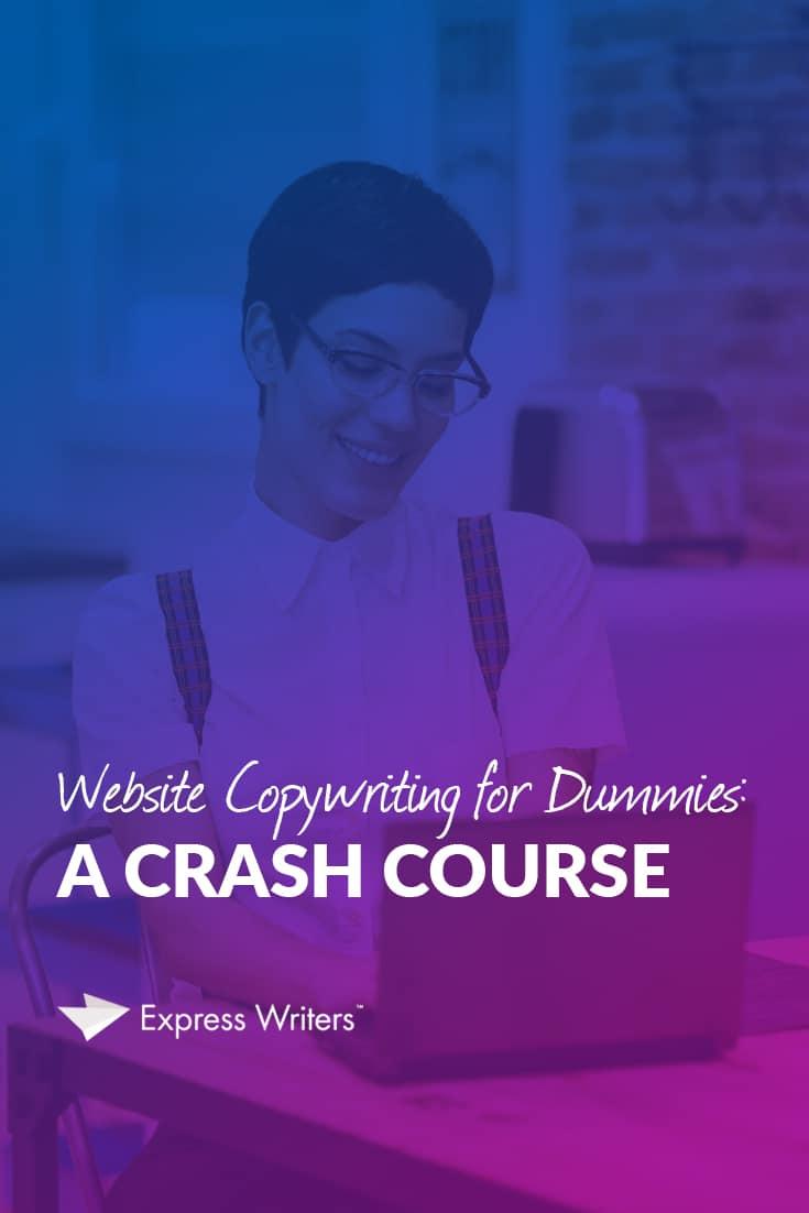 Website Copywriting for Dummies: A Crash Course