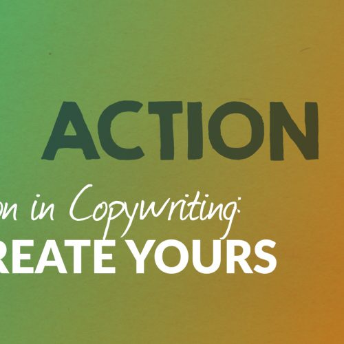 The Call to Action in Copywriting: How to Create Yours