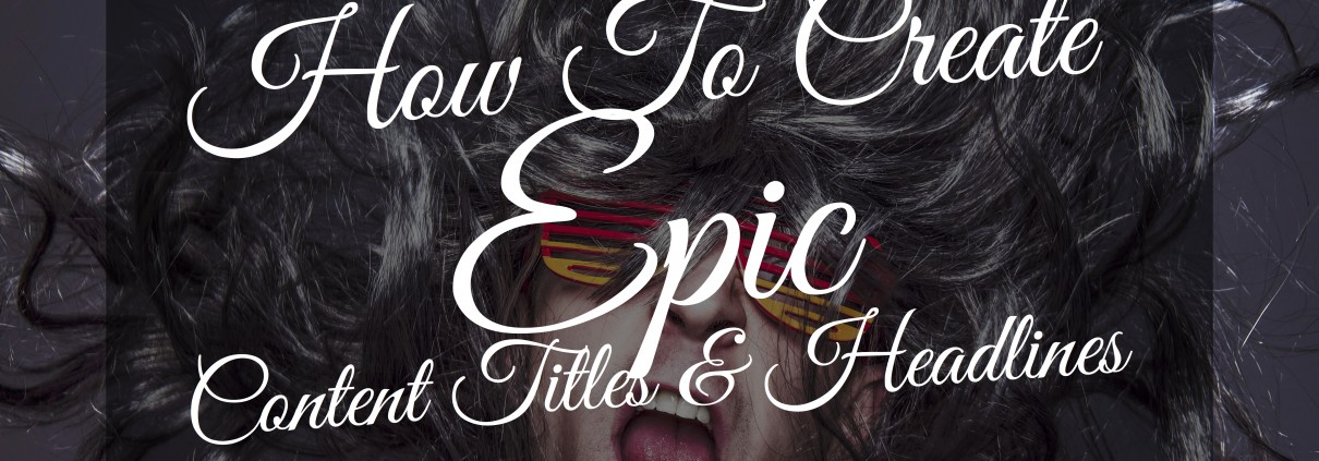 How To Create-epic-titles