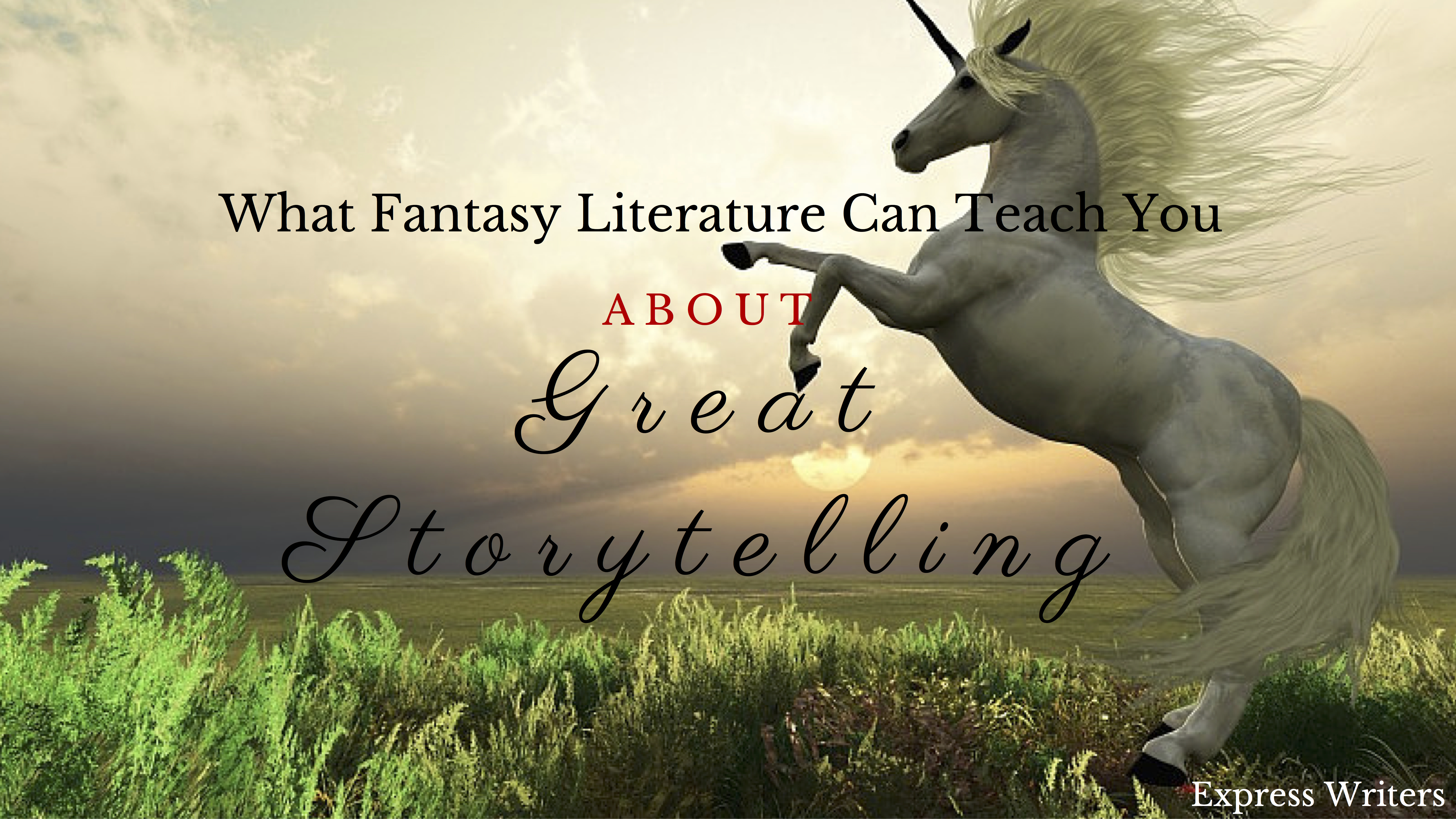 What Fantasy Literature Can Teach You About Great ...