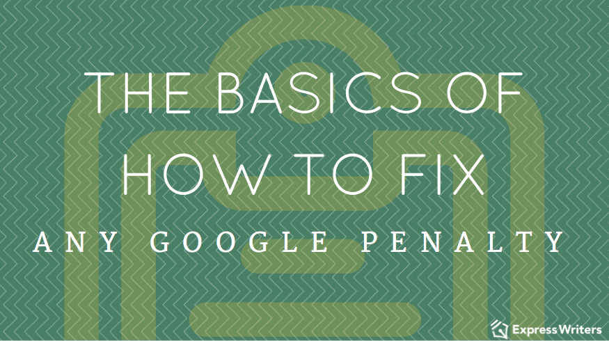 How to fix any Google penalty