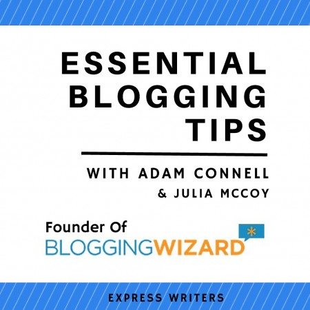 Essential Blogging Tips: Q&A with Adam Connell, Founder of Blogging Wizard