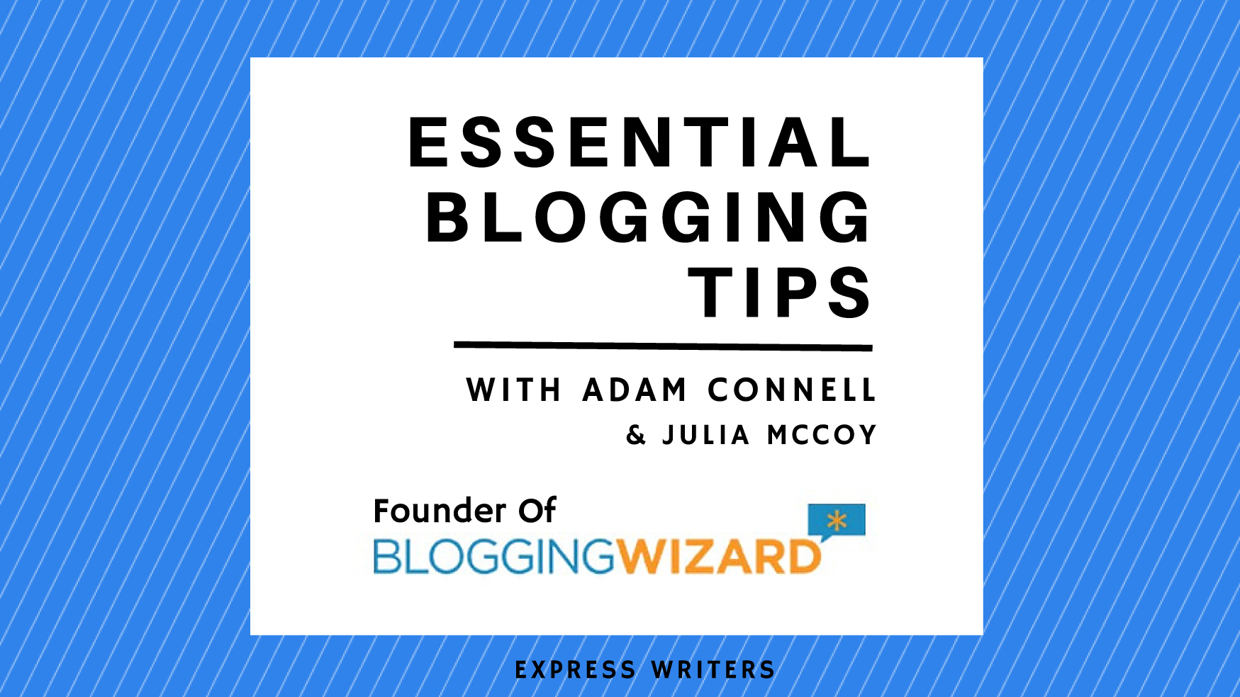 We promise... you're in for some awesome blogging advice!