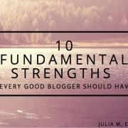 good blogger strengths