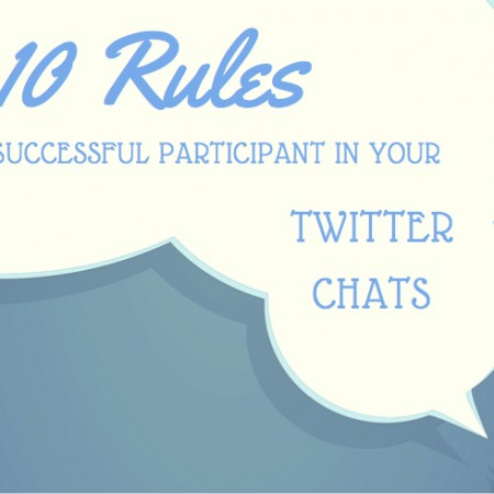 10 Rules to Be A Successful Participant In Your Twitter Chats