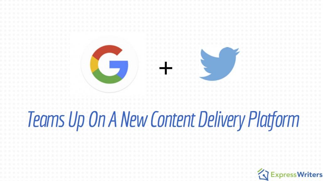 Google & Twitter content delivery platform