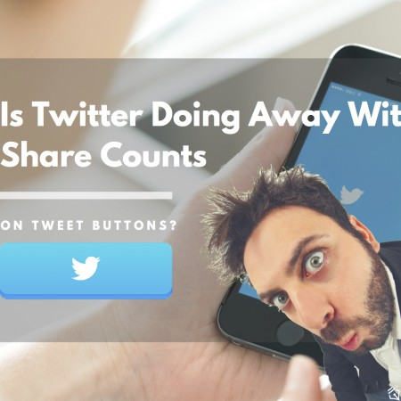 Is Twitter Doing Away With Share Counts on Tweet Buttons?