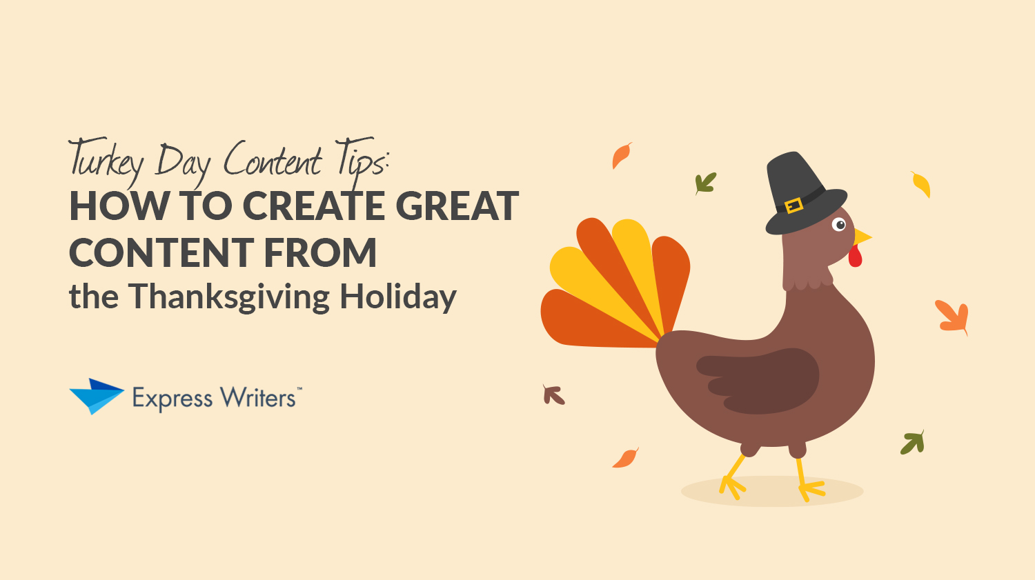 turkey day content writing tips