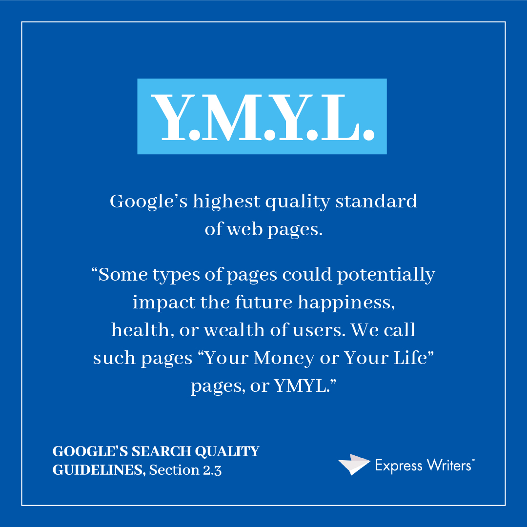 YMYL Google's Search Quality Evaluator Guidelines