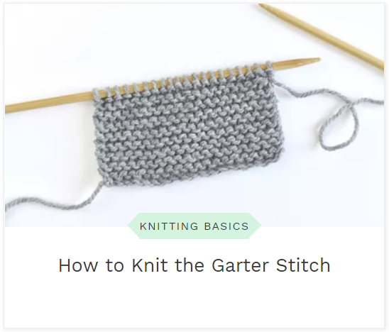 how to knit the garter stitch blog post