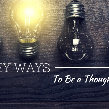 10 Key Ways To Stand Out From The Crowd & Be A Thought Leader