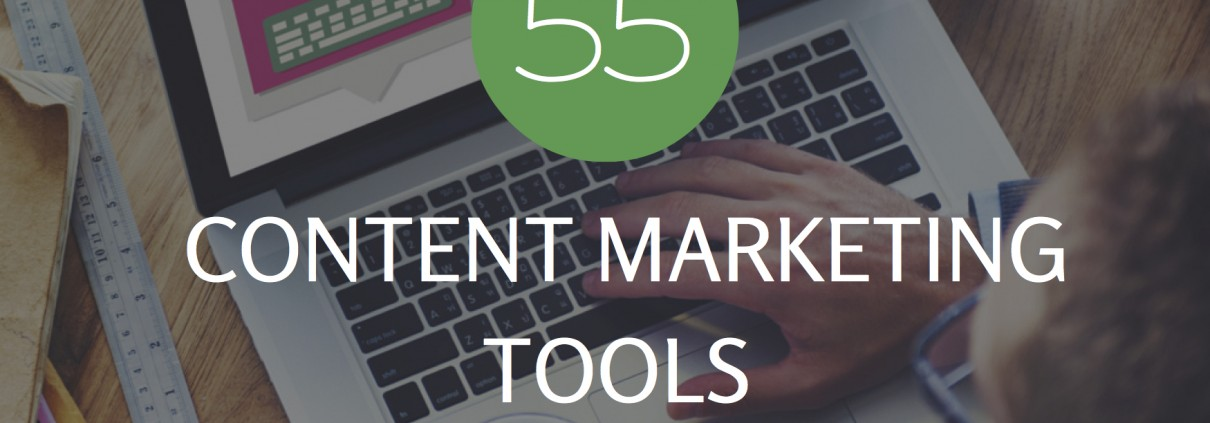 55 content marketing tools
