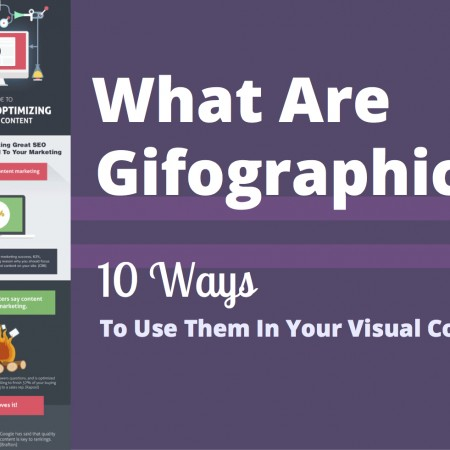 What Are Gifographics & 10 Ways To Use Them in Your Visual Content