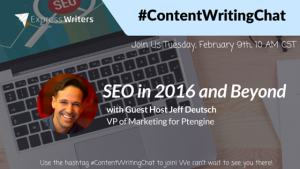 #ContentWritingChat February 9 2016 Recap: SEO in 2016 and Beyond with Jeff Deutsch