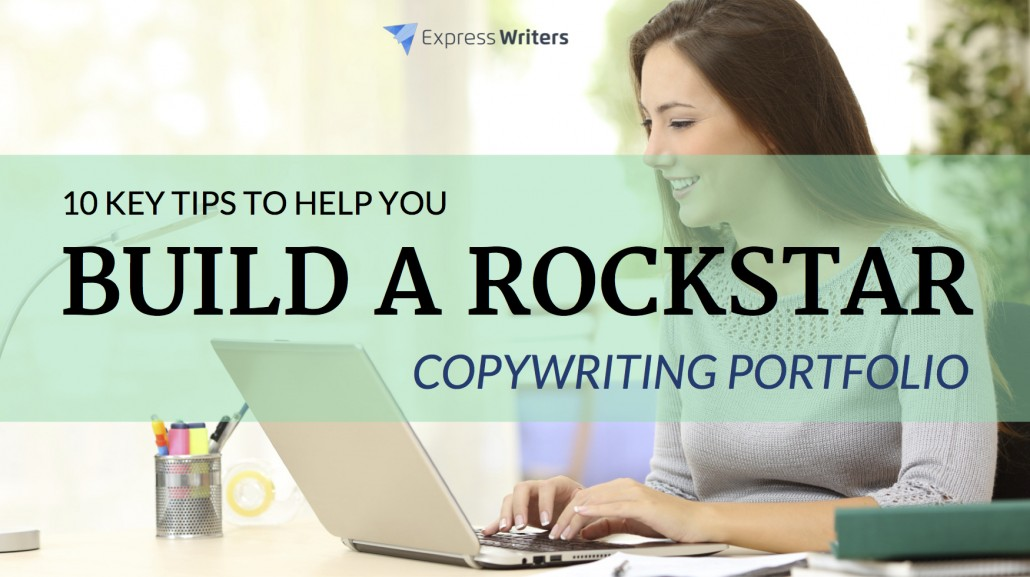 10 Key Tips to Help You Build a Rockstar Copywriting Portfolio ...