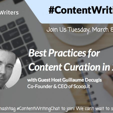 #ContentWritingChat March 8 2016 Recap: Best Practices for Content Curation in 2016