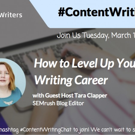 #ContentWritingChat March 1 2016 Recap: How to Level Up Your Content Writing Career