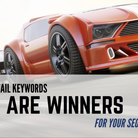 Why Long-Tail Keywords Are Winners to Focus On In Your SEO Copywriting