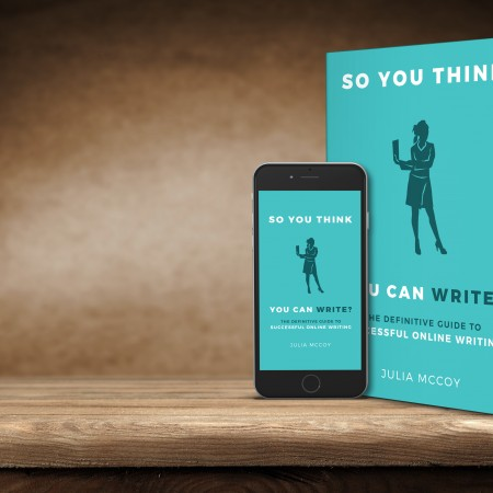 So You Think You Can Write? The Definitive Guide to Online Writing is out today!