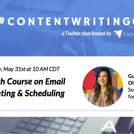 #ContentWritingChat May 31 2016 Recap: A Crash Course on Email Marketing & Scheduling