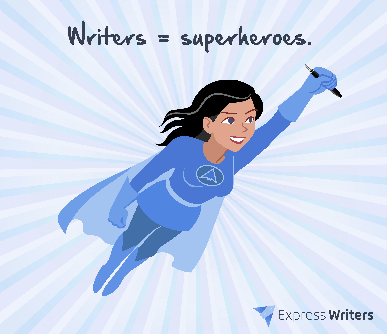 need a writer superhero