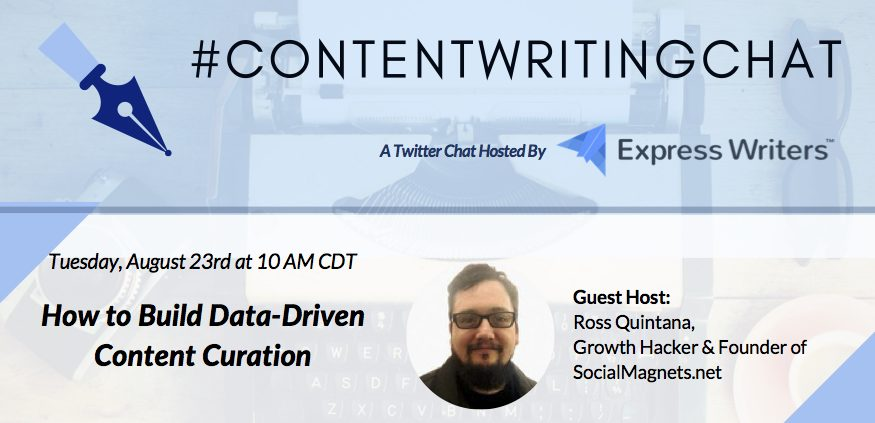 #ContentWritingChat, data-driven content curation