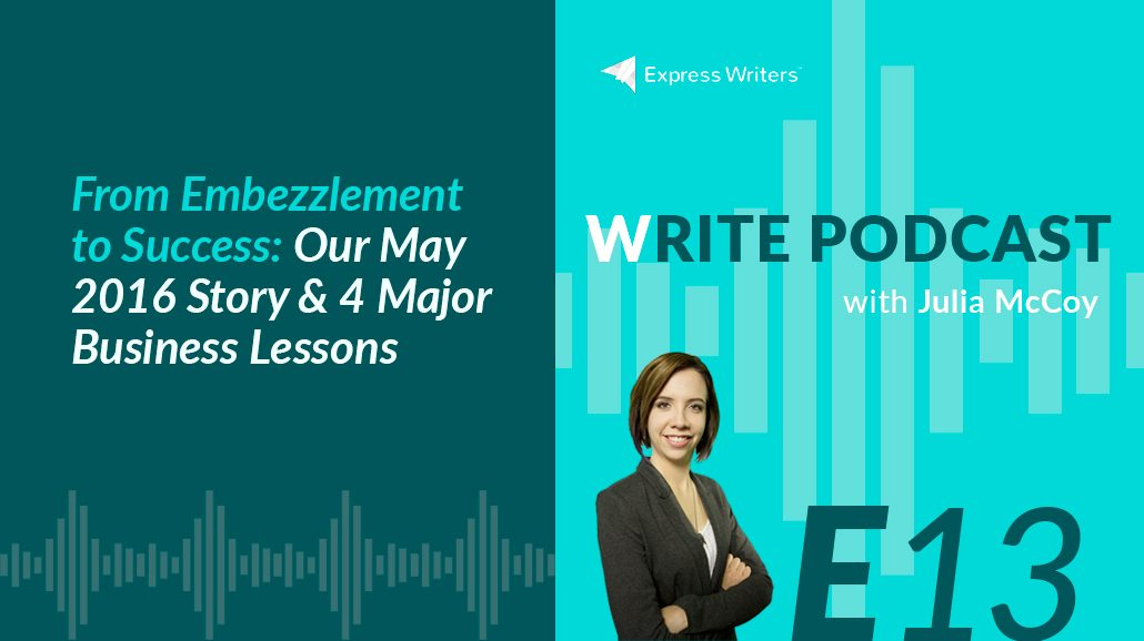 write podcast ep 13 embezzlement to success