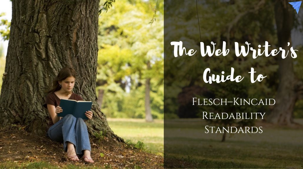 Flesch–Kincaid for the web content writer