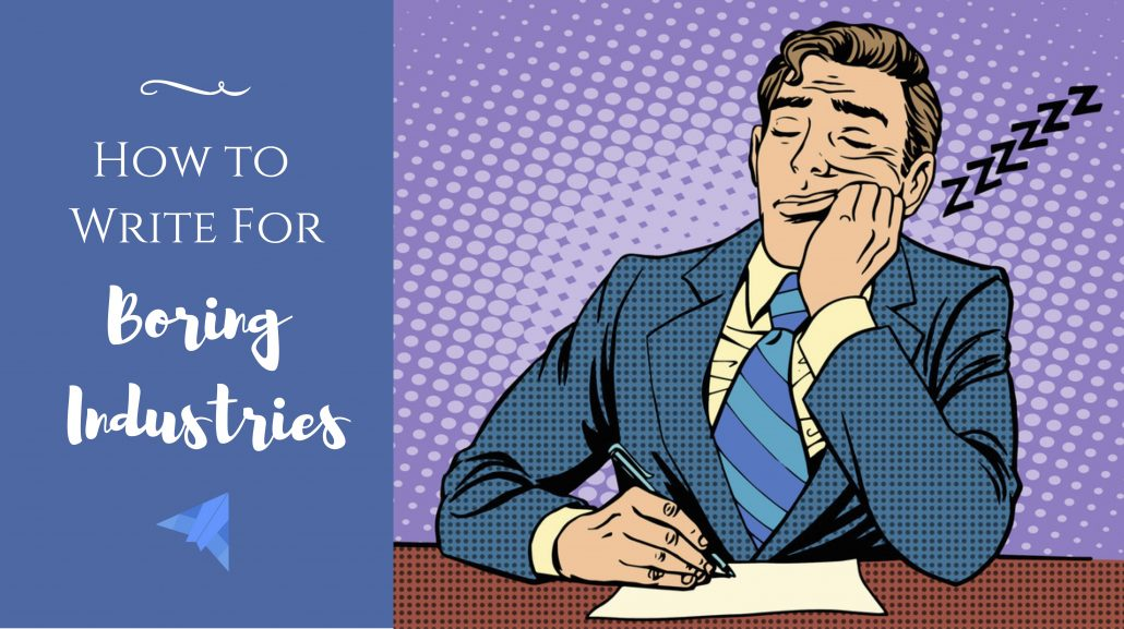 professional copywriter guide to boring industries