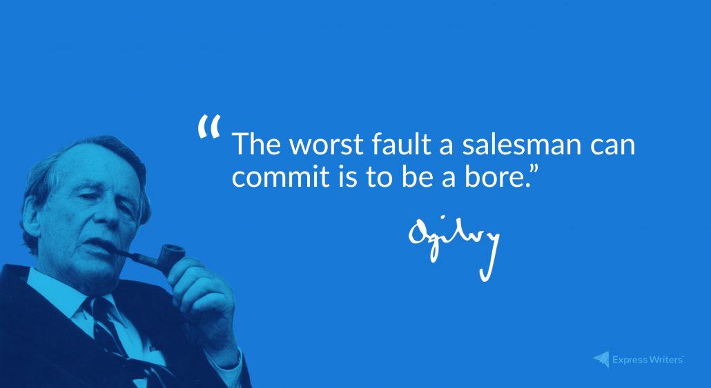 david ogilvy worst fault a salesman