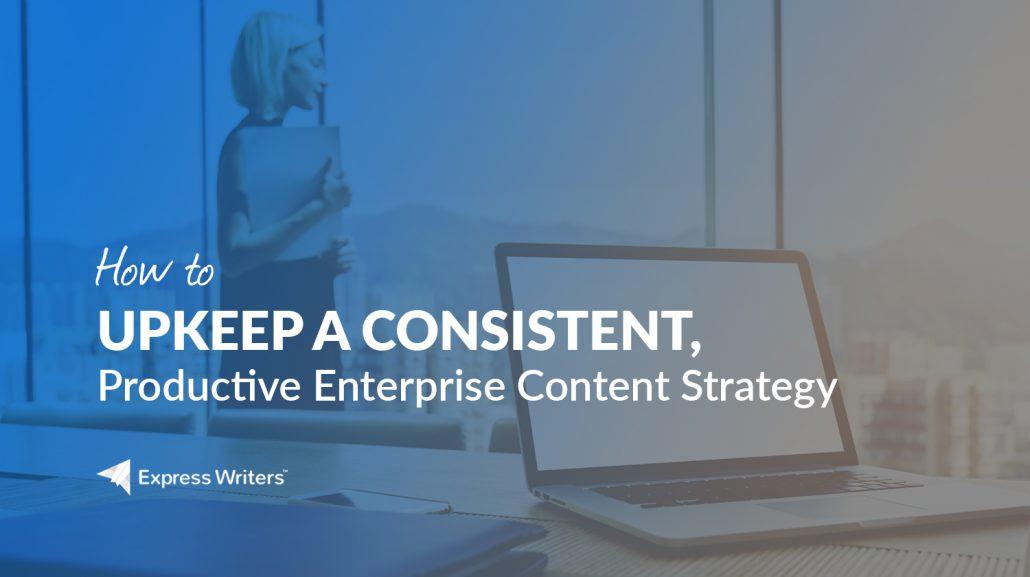 build an enterprise content strategy