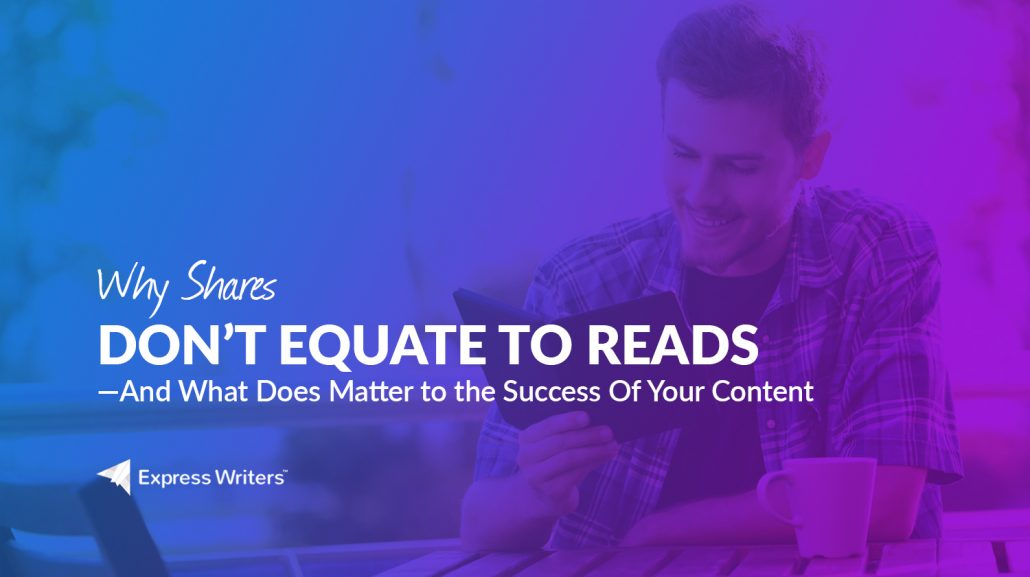 content social shares don't equal reads