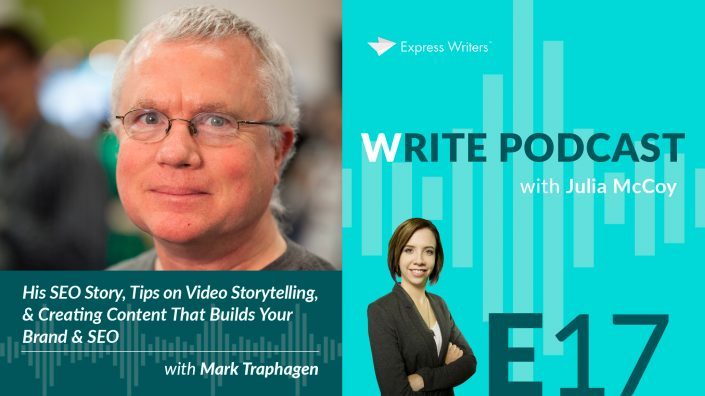 write podcast E17 Mark Traphagen