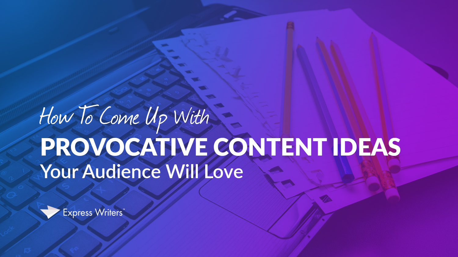 provocative content ideas