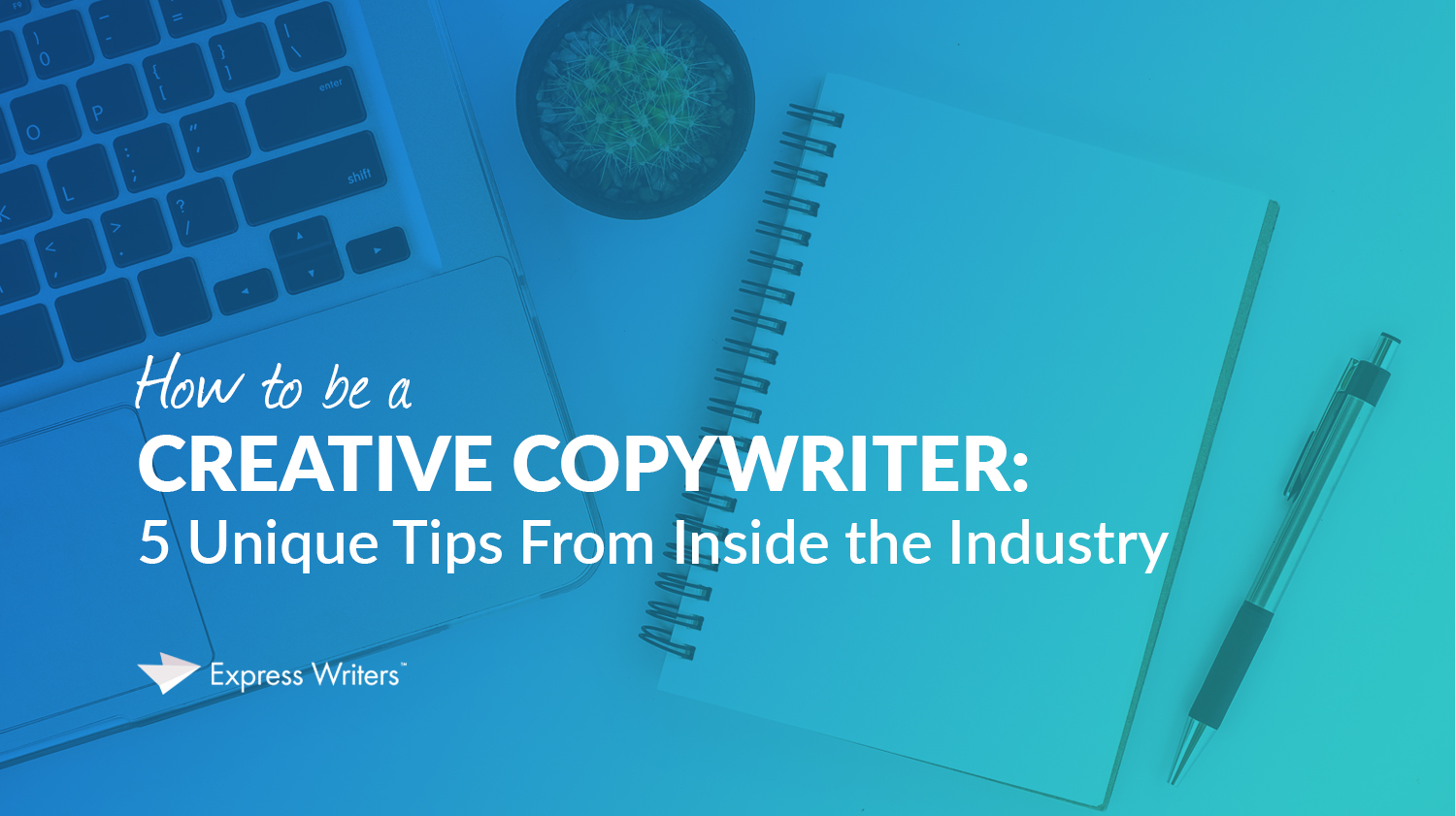 how to be a creative copywriter