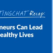 #ContentWritingChat, how entrepreneurs can lead awesome & healthy lives
