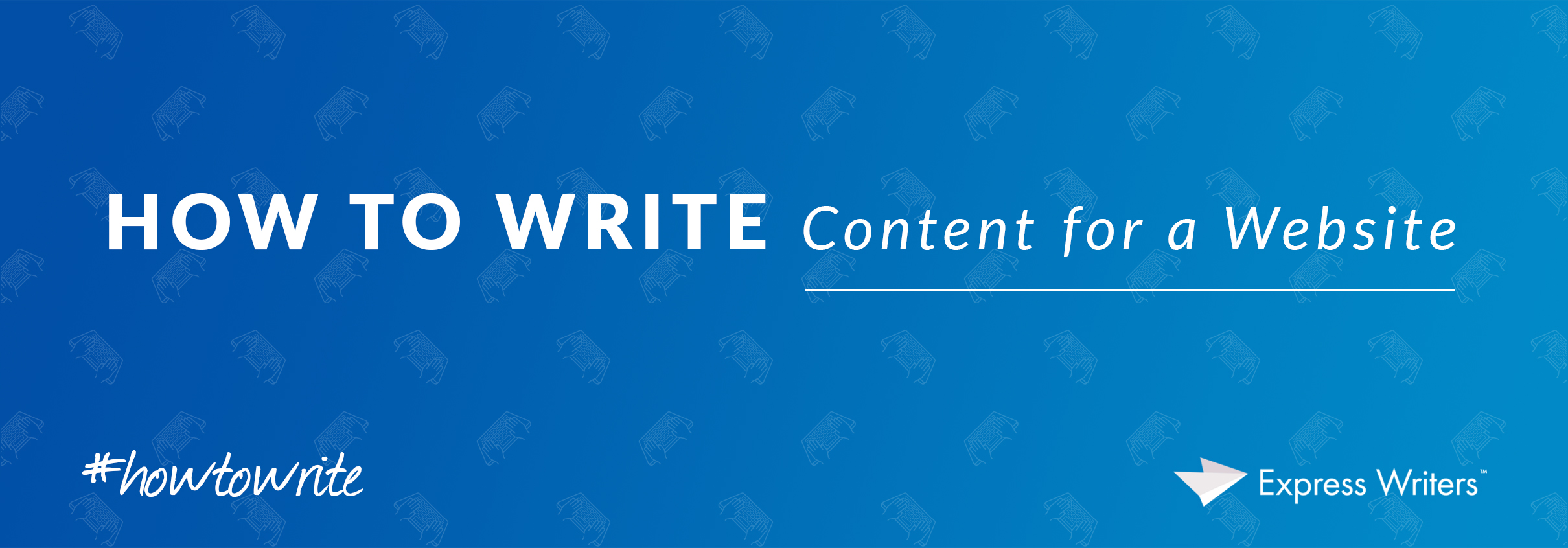 how to write content for my website