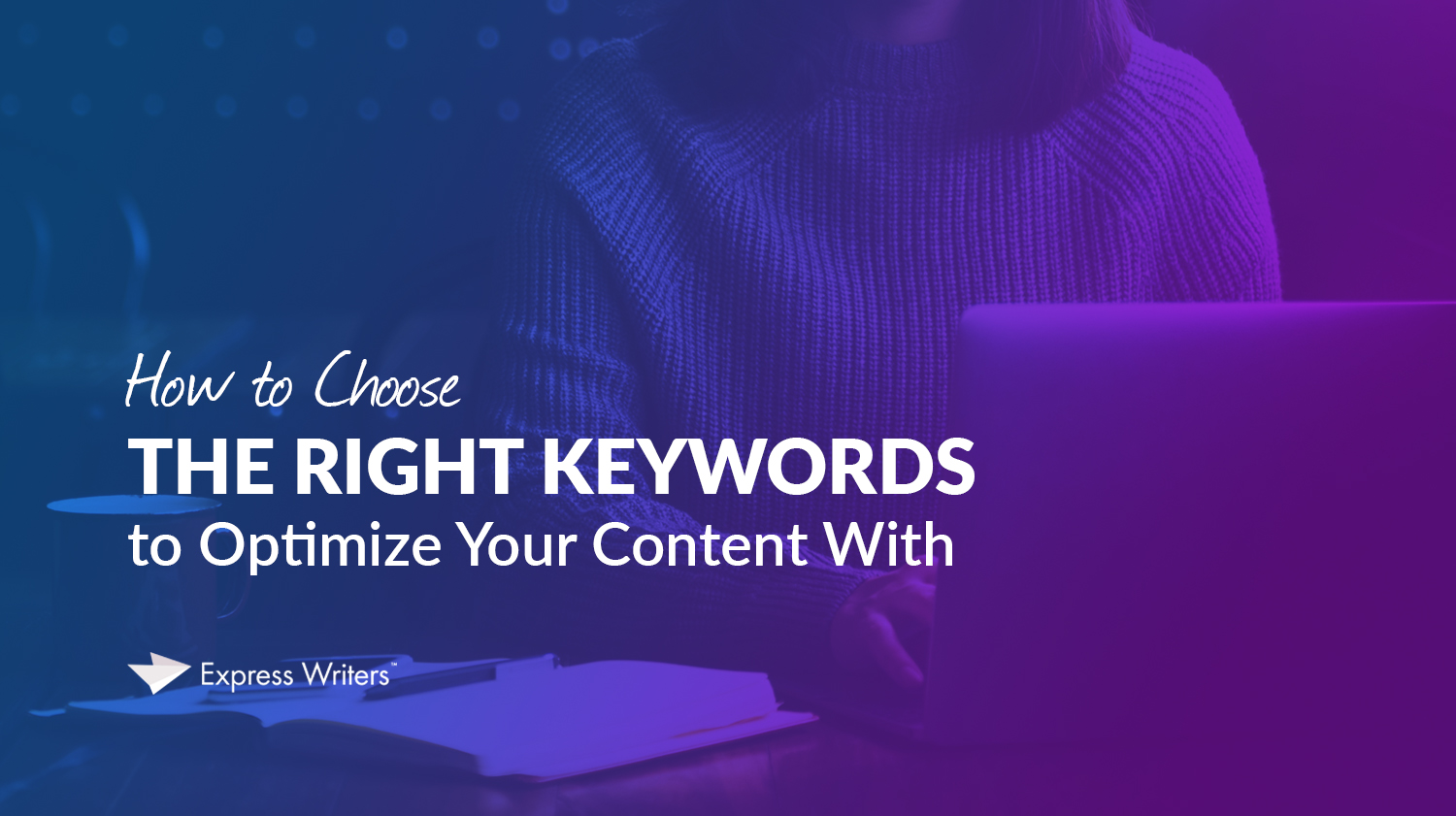 choosing the right keywords