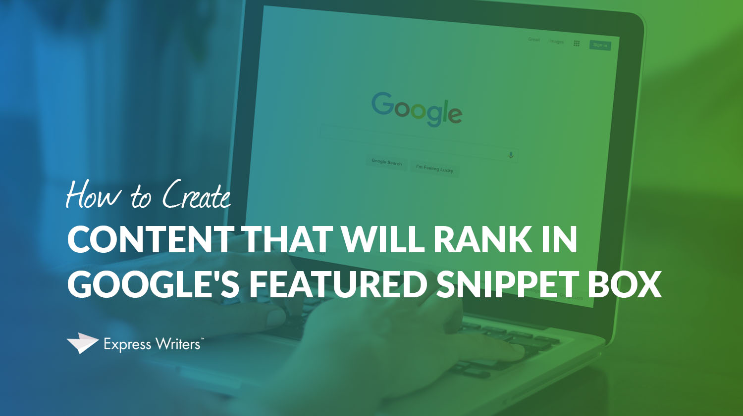 content for google's featured snippets