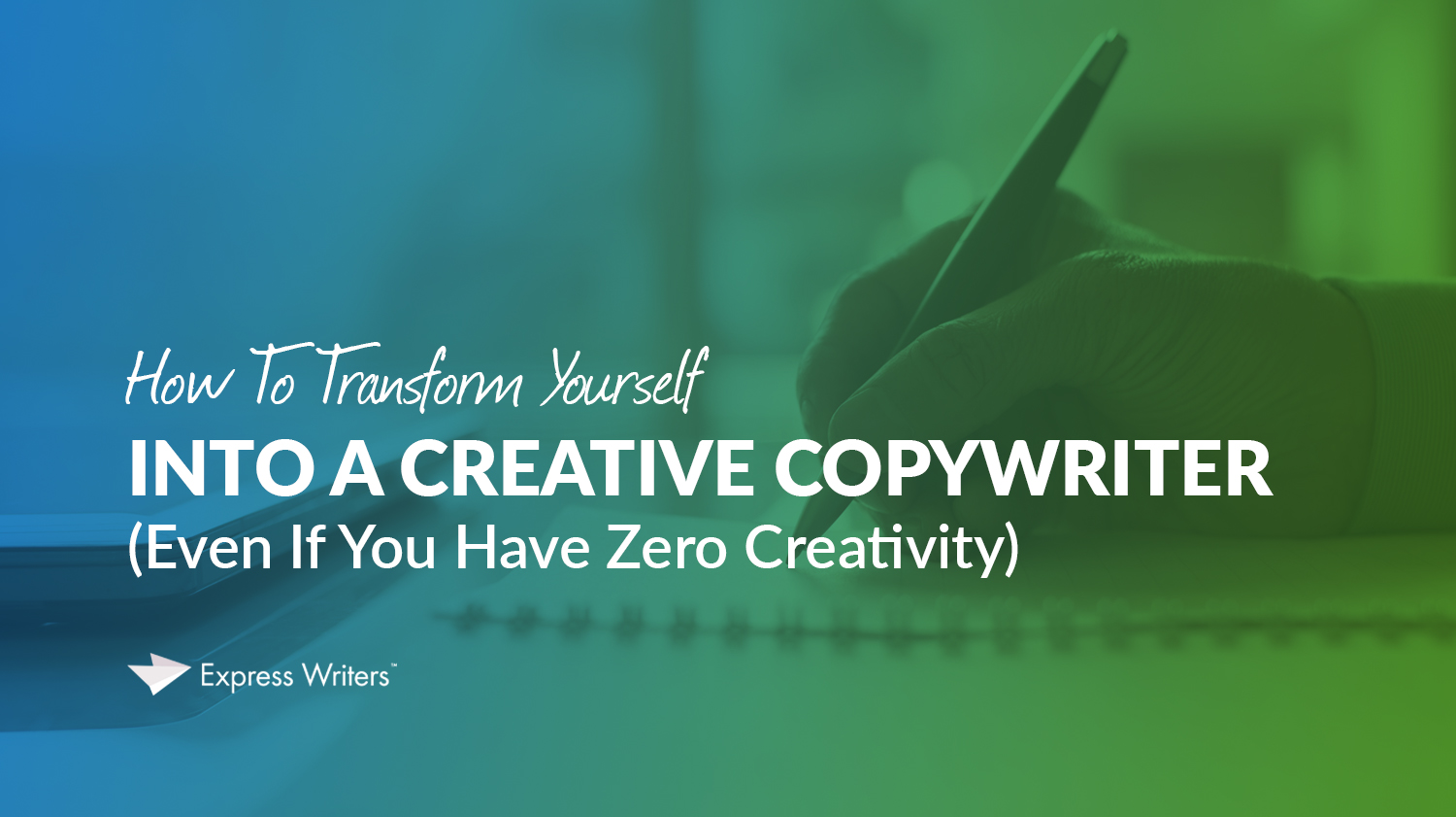 how to become a creative copywriter