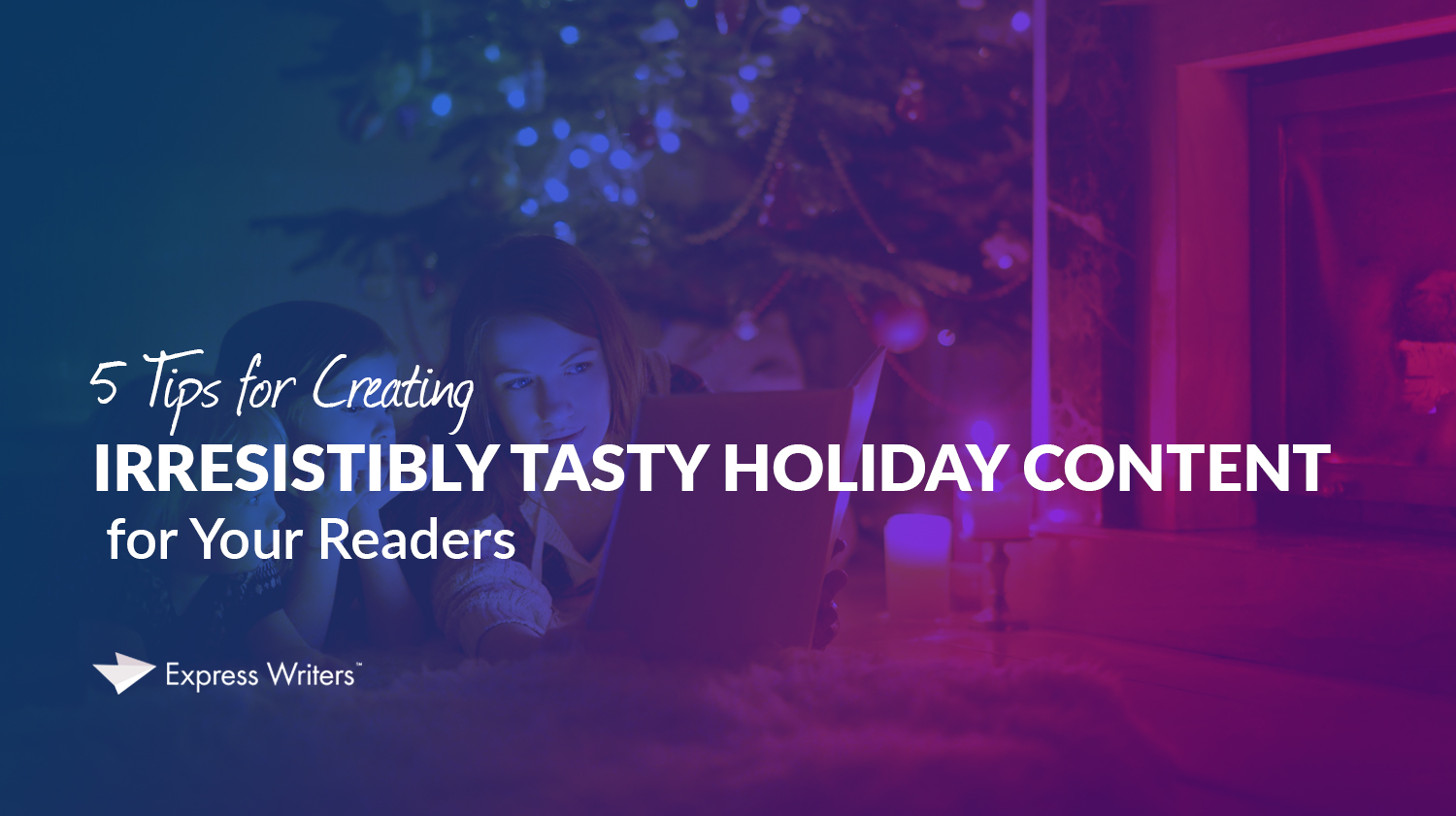 how to write holiday content