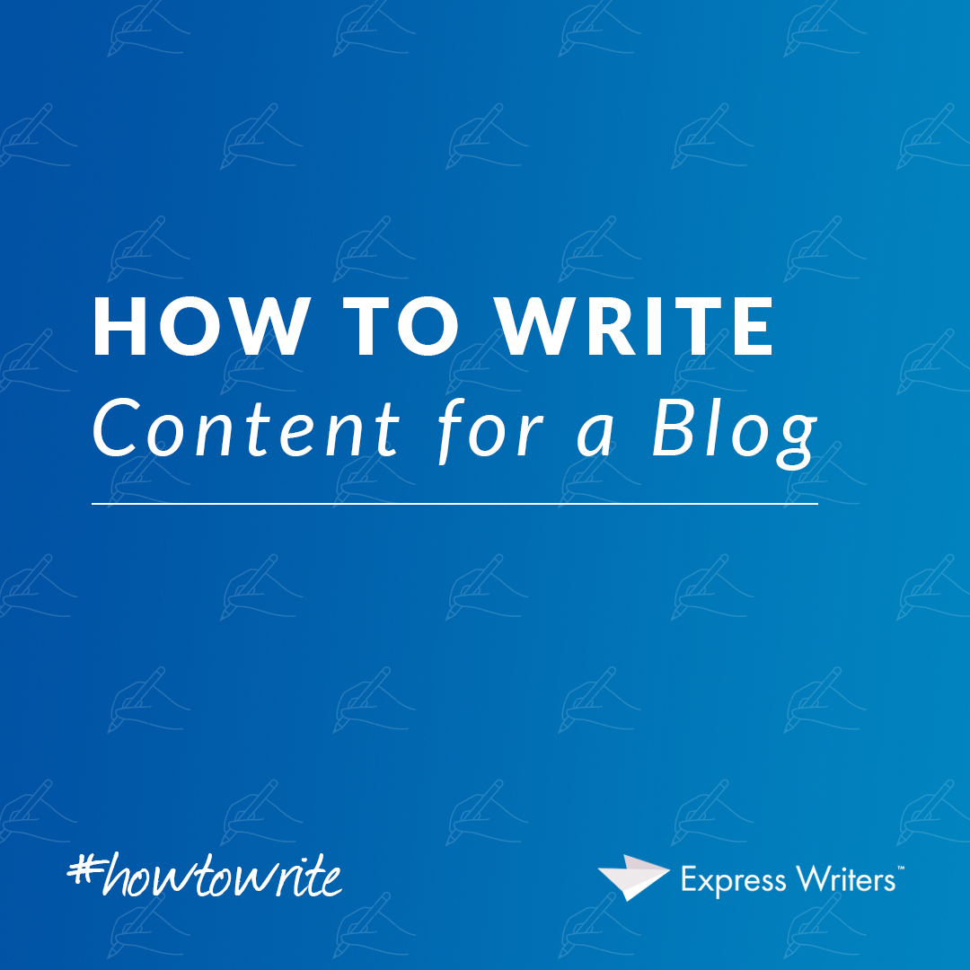 how to write content for a blog