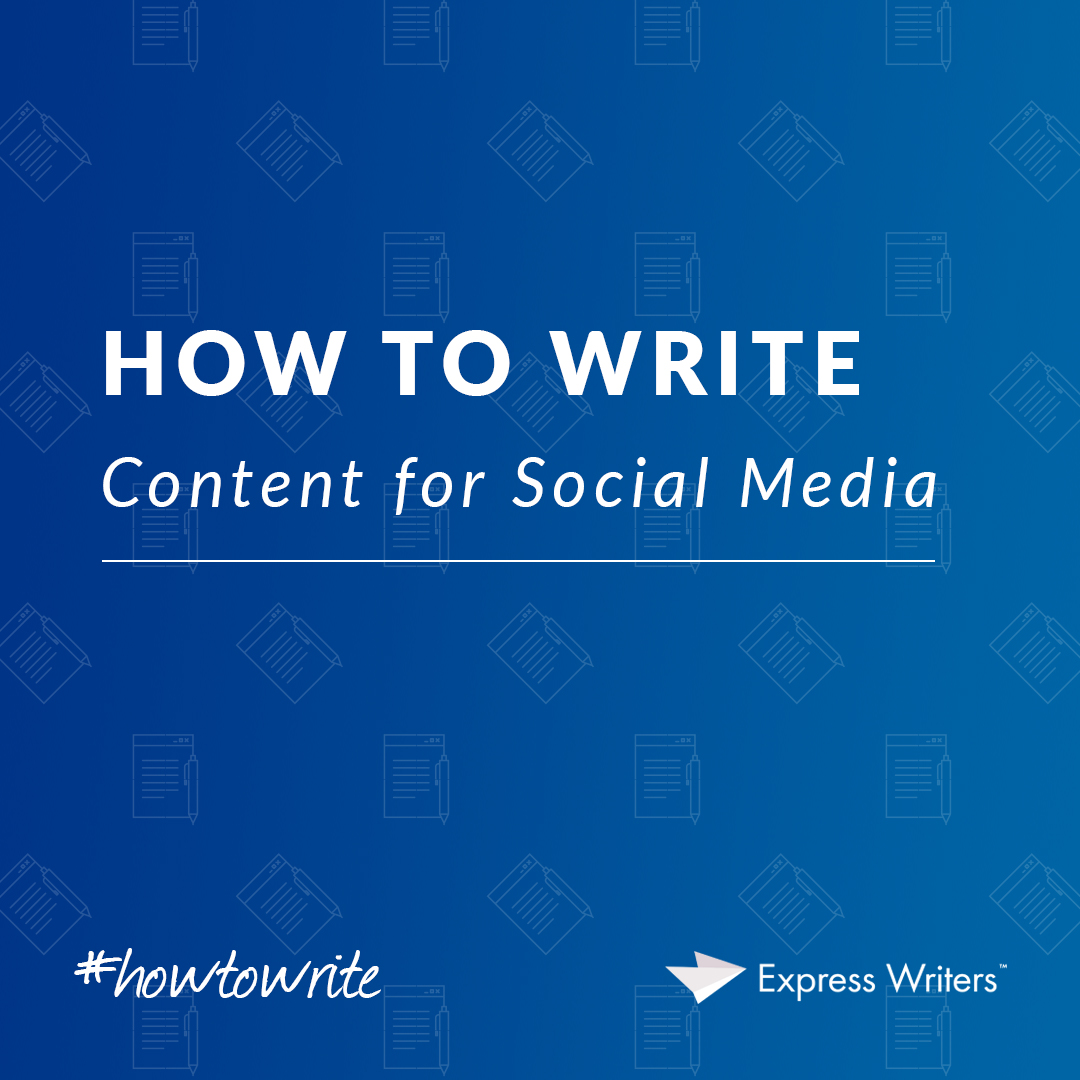 how to write content for social media