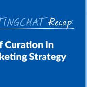 #ContentWritingChat, content curation, content marketing, Curata, Sasha Laferte