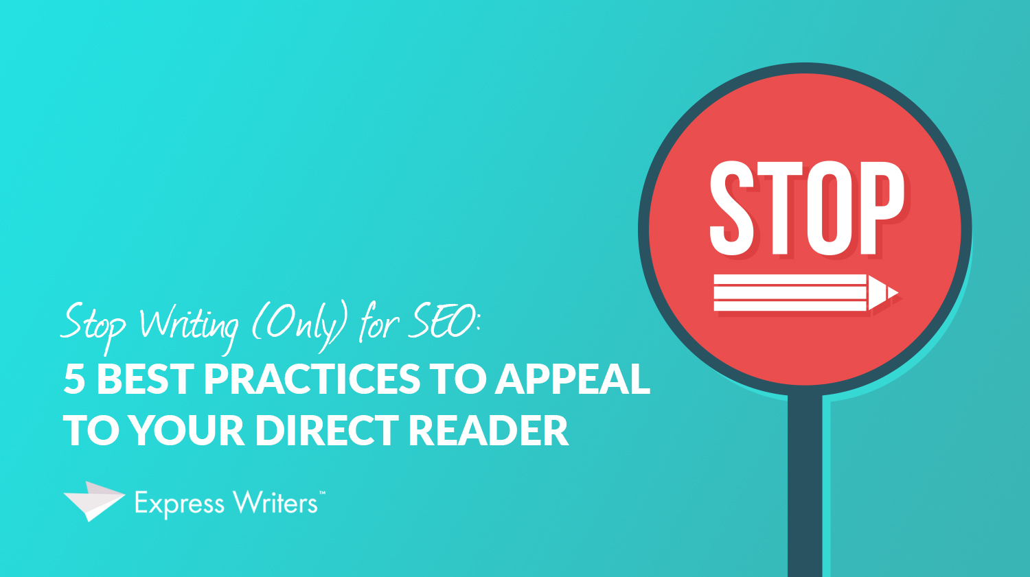 stop writing for seo