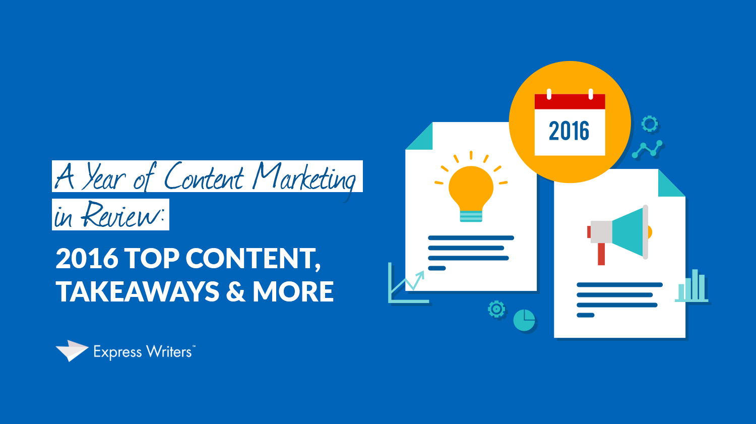 2016 content marketing in review