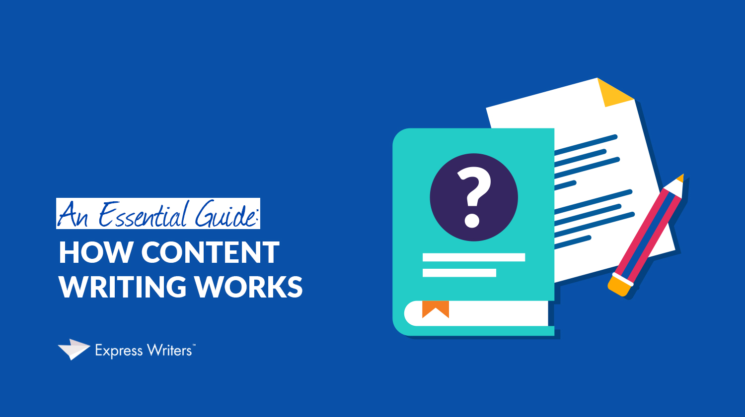 a guide to content writing