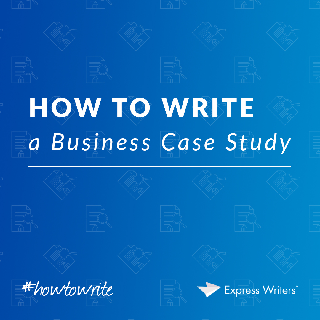 writing a business case study