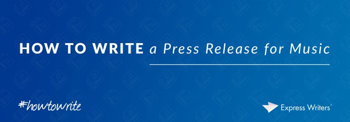 how to write a press release for music