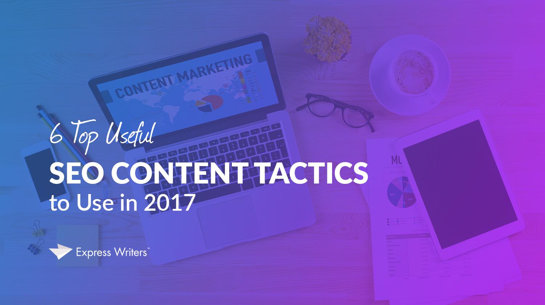 2017 seo tactics for great content